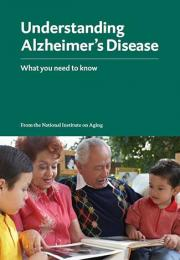 Understanding Alzheimer's Disease: What You Need to Know (easy-to-read booklet)