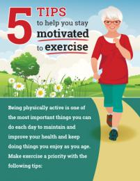 5 Tips to Help You Stay Motivated to Exercise poster