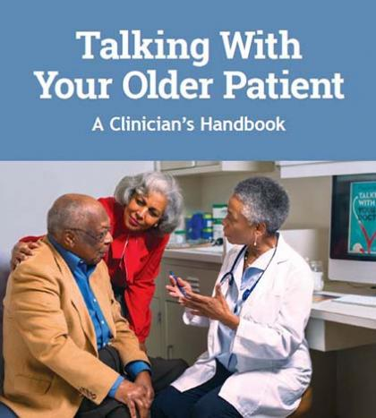 Talking With Your Older Patient: A Clinicians Handbook