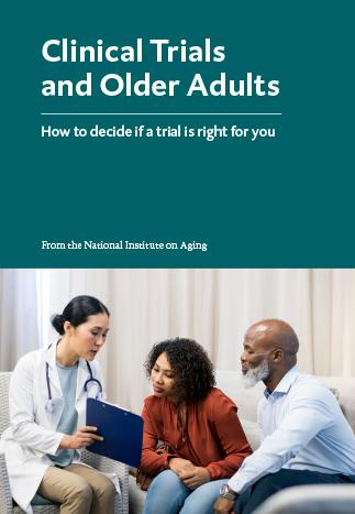 Clinical Trials and Older Adults (easy-to-read booklet)