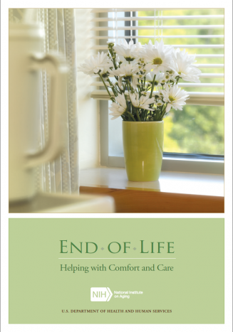 End of Life: Helping with Comfort and Care