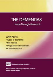 The Dementias: Hope Through Research