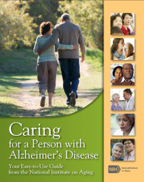 Caring for a Person with Alzheimer's Disease: Your Easy-to-Use Guide